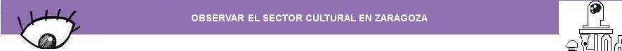 Observar la Empresa Cultural en Zaragoza