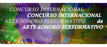 Radical dB : III Concurso Internacional de Arte Sonoro Performativo