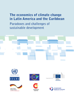 (The) economics of climate change in Latin America and the Caribbean: Paradoxes and challenges of sustainable development