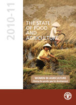 (The) State of Food and Agriculture 2010-2011. Women in agriculture: Closing the gender gap for development
