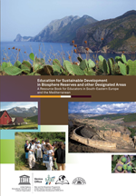 Education for Sustainable Development in Biosphere Reserves and other Designated Areas. A Resource Book for Educators in South-Eastern Europe and the Mediterranean