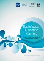 Basin Water Allocation Planning. Principles, Procedures and Approaches for Basin Allocation Planning