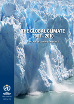 The Global Climate 2001-2010. A decade of climate extremes