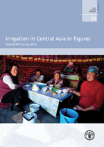 Irrigation in Central Asia in figures: AQUASTAT Survey - 2012