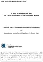 Report to the United Nations Secretary-General. Corporate Sustainability and the United Nations Post-2015 Development Agenda