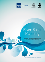 River Basin Planning. Principles, Procedures and Approaches for Strategic Basin Planning