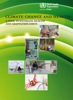 Climate change and health: a tool to estimate health and adaptation costs