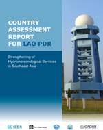 Strengthening of Hydrometeorological Services in Southeast Asia. Country assessment report for Lao PDR