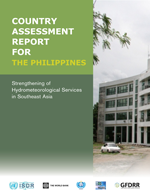 Strengthening of Hydrometeorological Services in Southeast Asia. Country assessment report for the Philippines