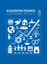 Accelerating progress, sustaining results. The MDGs to 2015 and beyond