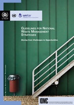 Guidelines for national waste management strategies. Moving from challenges to opportunities