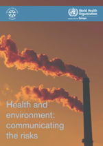 Health and environment: communicating the risks