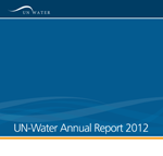 UN-Water Annual Report 2012