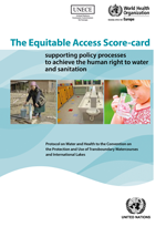 The Equitable Access Score-card: Supporting policy processes to achieve the human right to water and sanitation