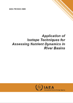 Application of Isotope Techniques for Assessing Nutrient Dynamics in River Basins