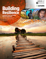 Building resilience. Integrating Climate and Disaster Risk into Development. The World Bank Group Experience