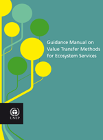 Guidance manual on value transfer methods for ecosystem services