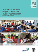 Aquaculture farmer organizations and cluster management. Concepts and Experiences