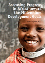 Assessing Progress in Africa toward the Millennium Development Goals. MDG Report 2011