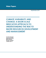Climate variability and change: a basin scale indicator approach to understanding the risk to water resources development and management