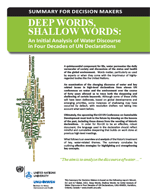 Deep Words, Shallow Words: An Initial Analysis of Water Discourse in Four Decades of United Nations Declarations. Summary for decisions makers