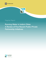 Running Water in India's Cities: A Review of Five Recent Public-Private Partnership Initiatives