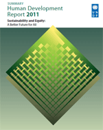Summary Human Development Report 2011. Sustainability and Equity: a better future for all