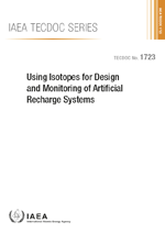 Using Isotopes for Design and Monitoring of Artificial Recharge Systems