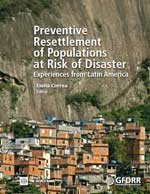 Preventive Resettlement of Populations at Risk of Disaster. Experiences from Latin America