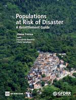 Populations at Risk of Disaster. A Resettlement Guide