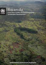 Rwanda. From Post-Conflict to Environmentally Sustainable Development.