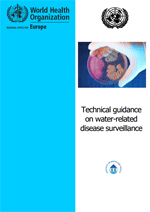 Technical guidance on water-related disease surveillance
