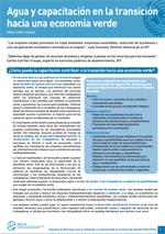 (El) agua y la econom�a verde: notas informativas. Agua y capacitaci�n en la transici�n hacia una econom�a verde