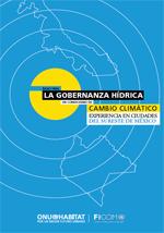 Bases para la gobernanza hídrica en condiciones de cambio. Experiencia en ciudades del Sureste de México