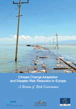 Climate Change Adaptation and Disaster Risk Reduction in Europe. A Review of Risk Governance