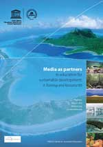 Media as partners in education for sustainable development: A training and resource kit
