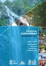 Comunicar la sostenibilidad. Guía para periodistas