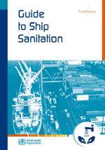 Guide to ship sanitation. 3rd edition