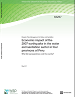 Economic impact of the 2007 earthquake in the water and sanitation sector in four provinces of Peru . What did unpreparedness cost the country?