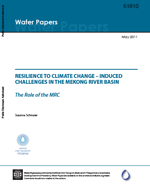 Resilience to climate change-induced challenges in the Mekong River Basin. The role of the Mekong River Commission (MRC)