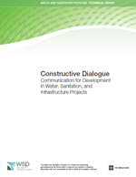 Constructive Dialogue. Communication for Development in Water, Sanitation, and Infrastructure Projects