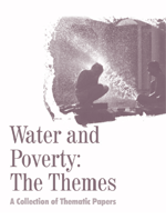 Water and Poverty: The Themes: A Collection of Thematic Papers