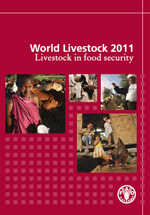 World Livestock 2011. Livestock in food security