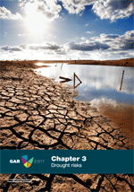 2011 Global Assessment Report on Disaster Risk Reduction: Revealing Risk, Redefining Development. Chapter 3 : Drought risks