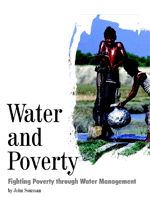 Water and Poverty: Fighting Poverty through Water Management