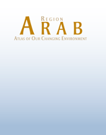 Arab Region: Atlas of Our Changing Environment
