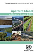 Apertura Global del Convenio del Agua de 1992