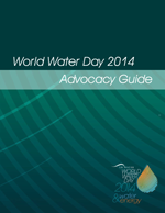 World Water Day 2014: Advocacy Guide