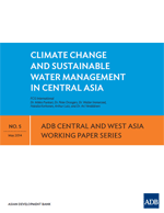 Climate change and sustainable water management in Central Asia