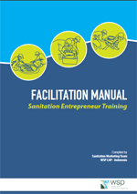 Facilitation Manual - Sanitation Entrepreneur Training